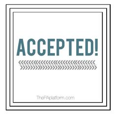 The PA Platform: Accepted!  - Stats of a new PA student