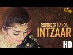 http://filmyvid.net/31421v/Rupinder-Handa-Intzaar-Video-Download.html