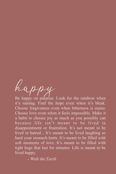 encouragement quotes Youve got to be happy on purpose as much as you possibly ca. - encouragement quotes Youve got to be happy on purpose as much as you possibly ca… encouragement - # Self Love Quotes, Me Quotes, Funny Quotes, Being Happy Quotes, Couple Quotes, Sport Quotes, Finally Happy Quotes, Qoutes, Just Be Happy