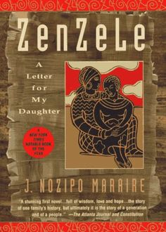 Zenzele: A Letter For My Daughter by J. Nozipo Maraire