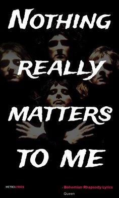 Band Quotes, Song Lyric Quotes, Lyric Art, Music Lyrics, Good Music Quotes, Music Love, Music Is Life, Rock Music, Queen Bohemian Rhapsody Lyrics