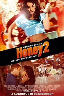 Honey 2...gotta love them there dance movies