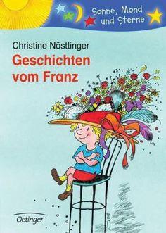 Geschichten vom Franz, Christine Nöstlinger   myToys