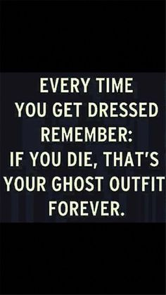 35 More Hilarious Funeral Humor Memes Round 2 in our collection of humor from the dark side. Hilarious Funeral Humor Memes about morticians, hearses, scattering ashes, headstones, and more. True Quotes, Best Quotes, Motivational Quotes, Happy Quotes, Me Quotes Funny, Humour Quotes, Funny Sayings, Fun Sayings And Quotes, Fun Life Quotes