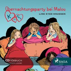 Hörbuch: Übernachtungsparty Bei Malou, Audio-Cd  Von Line Kyed Knudsen, Audiobooki w języku niemieckim
