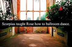 Scorpius taught Rose how to ballroom dance.