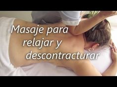 Masaje para aliviar el dolor lumbar y cuello Spa Therapy, Massage Therapy, Acupressure, Acupuncture, Do Exercise, Excercise, Massage Techniques, Medical Information, Muscular