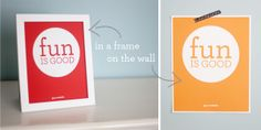 Fun is good! Free printable from Paper Coterie (fast becoming my favorite online printer!) available in six colors
