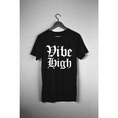 Monster Aesthetics - Vibe High tee  #vibehigh #goodvibes #VibrateHigher