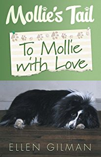 Buy Mollie's Tail: To Mollie With Love by Ellen Gilman and Read this Book on Kobo's Free Apps. Discover Kobo's Vast Collection of Ebooks and Audiobooks Today - Over 4 Million Titles! Dog Books, Animal Books, Dog Stories, Great Stories, Books To Read In Your 20s, Horse Story, Puppy Names, Book Suggestions, Sheltie
