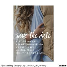 Stylish trendy calligraphy Save the Date invitation - just add your own photo.