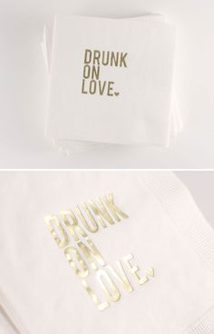'drunk on love' cocktail napkins! So cute to have at either your wedding reception or at your bachelorette party Rustic Wedding Colors, Gold Wedding Theme, Wedding Details, Our Wedding, Dream Wedding, Quirky Wedding, Wedding Bells, Wedding Reception, Hipster Wedding
