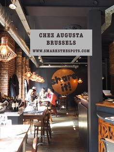 Chez Augusta, Brussels - S Marks The Spots Blog
