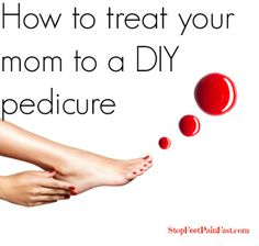 #DIY #Pedicure #mom
