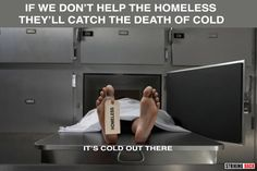 too often this is the final destination for the homeless