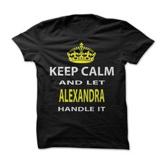 Keep Calm & Let Alexandra Handle It - #shirt print #wool sweater. WANT THIS => https://www.sunfrog.com/Funny/Keep-Calm-Let-Alexandra-Handle-It.html?68278