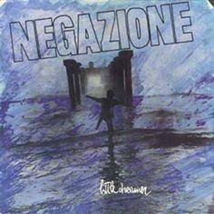 Negazione - Little Dreamer (1988)