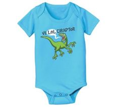 "Amazon.com: Ve""Lol""Ciraptor Infant One Piece: Clothing"