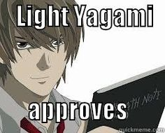 LIGHT YAGAMI                          APPROVES