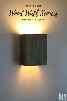 How to Build Wall Light Fixtures: DIY Wood Wall Sconces rugs decor living rooms primitive dining rooms shore decorating lamps sconces Indoor Wall Sconces, Rustic Wall Sconces, Modern Wall Sconces, Outdoor Wall Sconce, Wall Sconce Lighting, Indoor Wall Lights, Black Wall Sconce, Bedside Lighting, Diy Luminaire