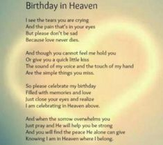 Sad Happy Birthday In Heaven Images For You. Father & Mother Happy Birthday In Heaven Images To Wishes Them. Celebrated With Happy Birthday In Heaven Images. Birthday In Heaven Poem, Mom In Heaven Poem, Missing Mom In Heaven, Dad In Heaven Quotes, Grandma Birthday Quotes, Heaven Poems, Birthday Quotes For Me, Mom Quotes, Famous Quotes