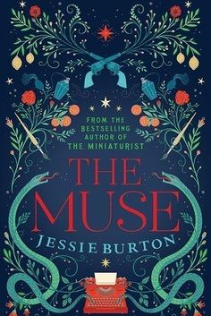 The Muse by Jessie Burton – 30 June | 31 Brilliant Books That You Really Need To Read This Spring