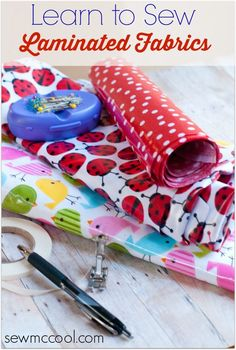 Learn how to sew laminated fabric, with tips on presser feet to use, how to hold it together, and how to (yes) fuse webbing to the back worry-free.