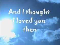 Brad Paisley Then Lyrics i love this song its so sweet