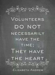 "Volunteer quote: ""Volunteers DO NOT necessarily have the time; they have the heart"" -Elizabeth Andrew Such a popular volunteer quote because it really rings true. Great Quotes, Quotes To Live By, Me Quotes, Inspirational Quotes, Thank You Quotes, Motivational, Clever Quotes, Dance Quotes, Volunteer Quotes"