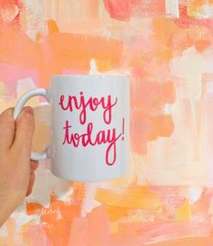 Morning Mugs Collection Enjoy Today by EvelynHenson on Etsy, $24.00