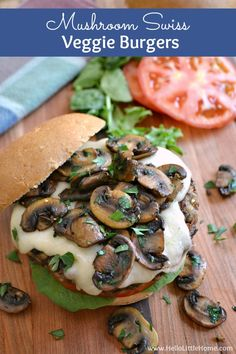 Love a good burger? Then, these flavor-packed Mushroom Swiss Veggie Burgers are for you!
