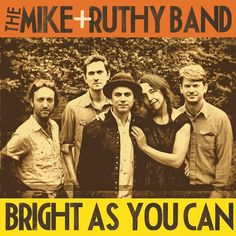 The Mike   Ruthy Band - Bright As You Can on 2LP