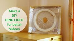 How to make a DIY Ring Light