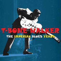 T-Bone Walker - The Imperial Blues Years - 50 Original Recordings (Not N...