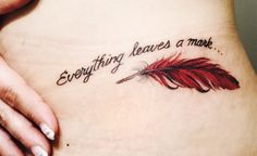 Everything leaves a mark cardinal feather tattoo