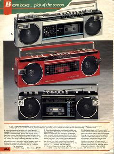 Boomboxes, I had the bottom one!