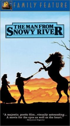 The Man from Snowy River--absolutely love this movie