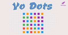 Play online YoDots, a highly addictive, fun game that helps you practice your mental skills. Play Online, Matching Games, Fun Games, Bar Chart, How To Become, Gaming, Android, Dots, App