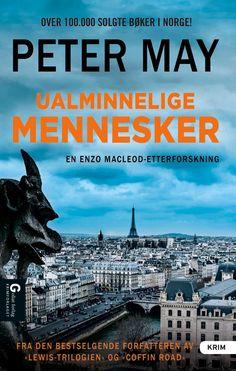 Ualminnelige mennesker - Peter May Ragnhild Aasland Sekne Anlaug Lia Peter May, Paris, Books, Movies, Movie Posters, Montmartre Paris, Libros, Film Poster, Films