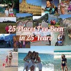 25 Places I've Been to in 25 Years | Twirl The Globe - Travel Blog
