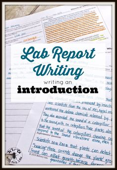 I use this to help my students learn how to write a proper lab report introduction!  Lab report writing is such an important skill!