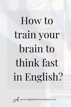 How can I speak and think English? How can I speak and think in English? Improve your ability to think fast in English by using these 10 tips to help you speak and think in English. Click the link below to watch the full video lesson English Verbs, English Phrases, English Writing, English Study, English Vocabulary, English Grammar, Improve English Speaking, Improve Your English, Learn English Words