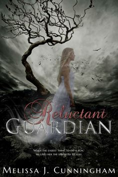 Table Reluctant Guardian (Melissa J. Cunningham)Reluctant Guardian (Melissa J. Ya Books, Great Books, Books To Read, Amazing Books, Book Series, Book 1, Clean Book, Book Table, Books For Teens