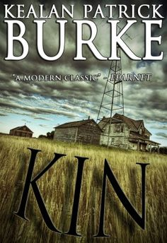 LitStack Giveaway/Review: KIN by Kealan Patrick Burke, review by Bryan Camp
