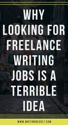 Looking for freelance writing jobs will kill your career before it starts. Read this post to learn how to REALLY make a full-time freelance writing income!   make money writing online   freelance writing jobs   freelance writer   become a freelance writer  