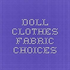 Doll clothes fabric choices