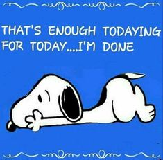 sorry but I m so tired can t pretend to I m not me Snoopy ❤️𗀂😍😘🐾🐾🙀🙀 Cute Quotes, Funny Quotes, Funny Memes, Hilarious, Smile Quotes, Short Quotes, Jokes, Peanuts Quotes, Snoopy Quotes