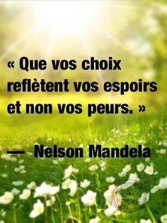 Nelson Mandela - Dictons - jolis mots - devises - belles pensées - citations