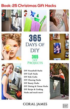 Clever!  DIY: 365 Days of DIY (DIY Tasks, DIY Family Hacks, DIY Cleansing & Organizing): 365 Days of DIY (DIY, Crafts Hobbies & House, How-to & Residence Enchancment)