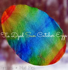 Tie Dyed Sun Catcher Eggs are a beautiful, simple Easter craft!